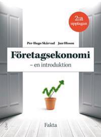 Företagsekonomi - en introduktion : faktabok