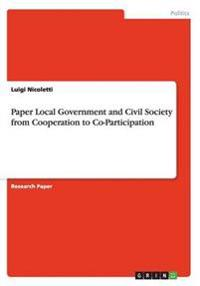 Paper Local Government and Civil Society from Cooperation to Co-Participation