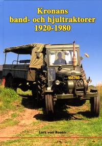 Kronans band- och hjultraktorer 1920-1980
