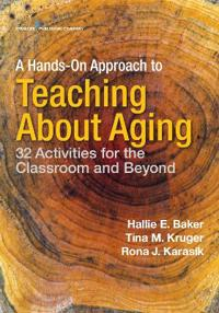 A Hands-On Approach to Teaching About Aging