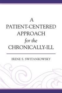 Patient-Centered Approach for the Chronically-Ill