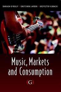 Music, Markets and Consumption