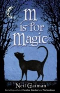 M is for Magic