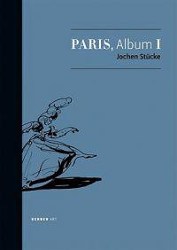 Jochen Stucke: Paris, Album I
