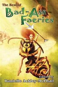 The Best of Bad-Ass Faeries