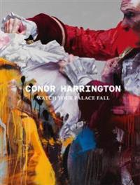 Conor Harrington: Watch Your Palace Fall