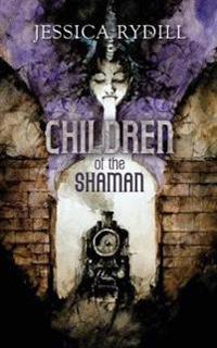 Children of the Shaman