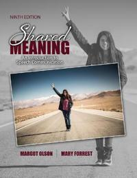 SHARED MEANING: AN INTRODUCTION TO SPEEC