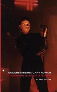 Understanding Gary Numan