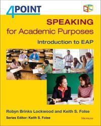 Speaking for Academic Purposes
