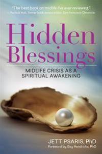Hidden Blessings: Midlife Crisis as a Spiritual Awakening