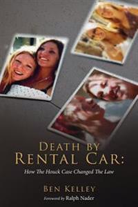 Death by Rental Car: How the Houck Case Changed the Law