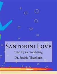Santorini Love: The Fyra Wedding