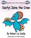 Dactyl Joins the Crew: A Mindful Dino Crew Story