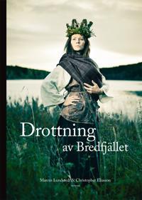 Drottning av Bredfjället : Anna Jonsdotter
