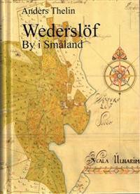 Wederslöf by i Småland