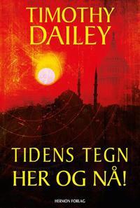 Tidens tegn her og nå! - Timothy Dailey | Ridgeroadrun.org