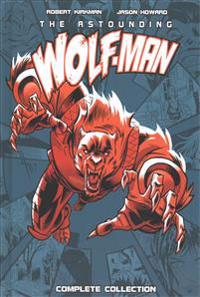 Astounding Wolf-Man Complete Collection