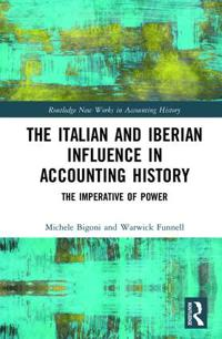 The Italian and Iberian Influence in Accounting History
