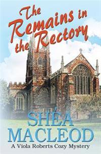 The Remains in the Rectory: A Viola Roberts Cozy Mystery