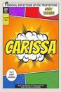 Superhero Carissa: A 6 X 9 Lined Journal
