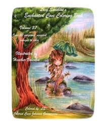 Lacy Sunshine's Enchanted Cove Coloring Book: Fantasy, Sprites, Mermaids and More Volume 37 Enchanting and Magical