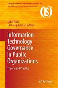 Information Technology Governance in Public Organizations