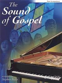 The Sound of Gospel: Piano Accompaniment