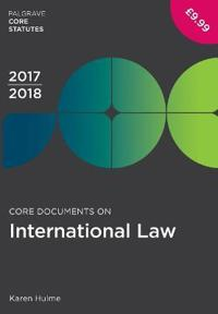 Core Documents on International Law 2017-18
