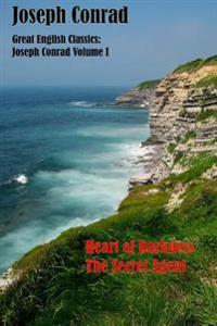 Great English Classics Joseph Conrad Volume I: Heart of Darkness, the Secret Agent (Rgv Classic)