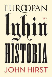 Euroopan lyhin historia