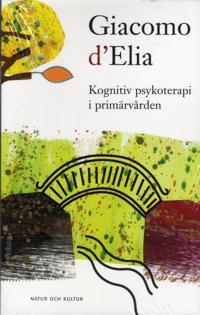 D'Elia, Giacomo/Kognitiv psykoterapi i primärvårde : Print on demand