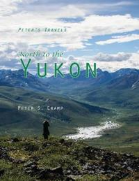 North to the Yukon