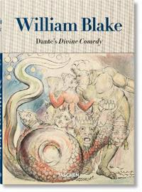 William Blake: Dante's Divine Comedy, the Complete Drawings