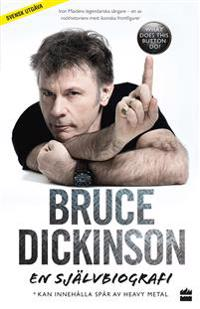 Bruce Dickinson En självbiografi: What does this button do?