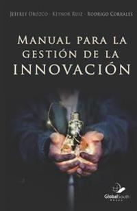 Manual Para La Gestion de la Innovacion