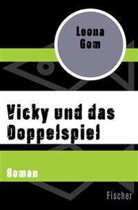 Vicky und das Doppelspiel
