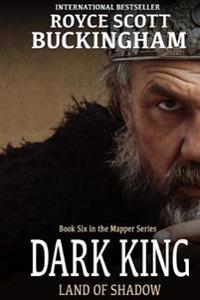Dark King: Mapper Book 6