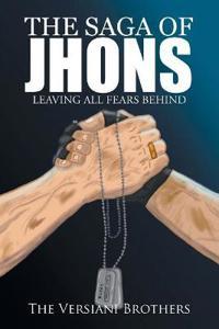 The Saga of Jhons