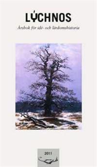 Lychnos 2011 : Årsbok för idé -och lärdomshistoria