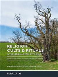 Religion, CultsRituals in the Medieval Rural Environment