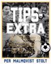 Tipsextra : klubbarna, matcherna, spelarna