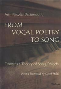 From Vocal Poetry to Song: Towards a Theory of Song Objects