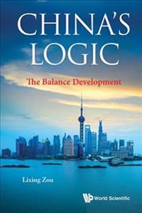China's Logic: The Balance Development