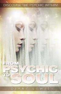 From Psychic to Soul