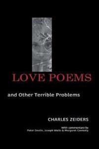 Love Poems and Other Terrible Problems