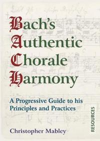 Bach's Authentic Chorale Harmony - Resources