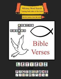 Whimsy Word Search: Bible Verses, Letters and Pictograms: Teasing Both Sides of the Brain, Find the Letters, Color the Words