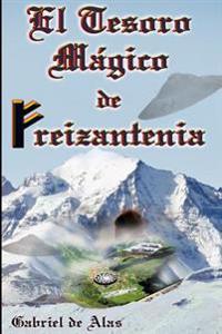 El Tesoro Magico De Freizantenia
