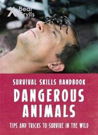 Bear Grylls Survival Skills: Dangerous Animals